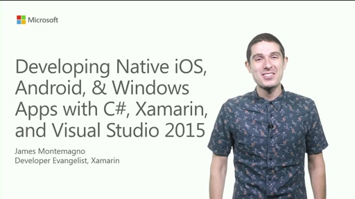 Building cross-platform mobile apps using C# and Visual Studio 2015