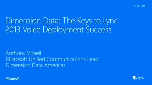 Dimension Data: The Keys to Lync 2013 Voice Deployment Success