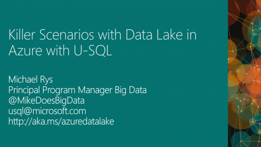 Killer Scenarios with Data Lake in Azure
