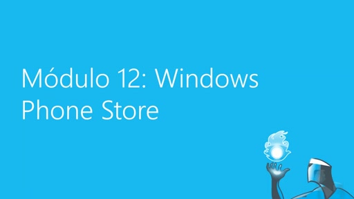 Módulo 12: Windows Phone Store