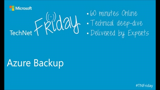 TechNet Friday Extra - Azure Backup