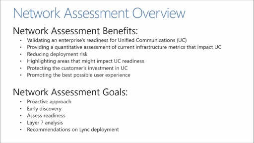 Lync Network Readiness Assessment: (01) Network Assessment Overview