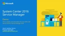 Demo: Deploy and personalize the new Self Service Portal in System Center 2016 Service Manager