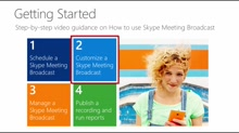 How to customize a Skype Meeting Broadcast