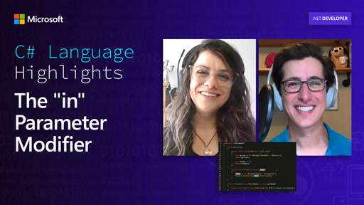 """C# Language Highlights: The """"in"""" Parameter Modifier"""