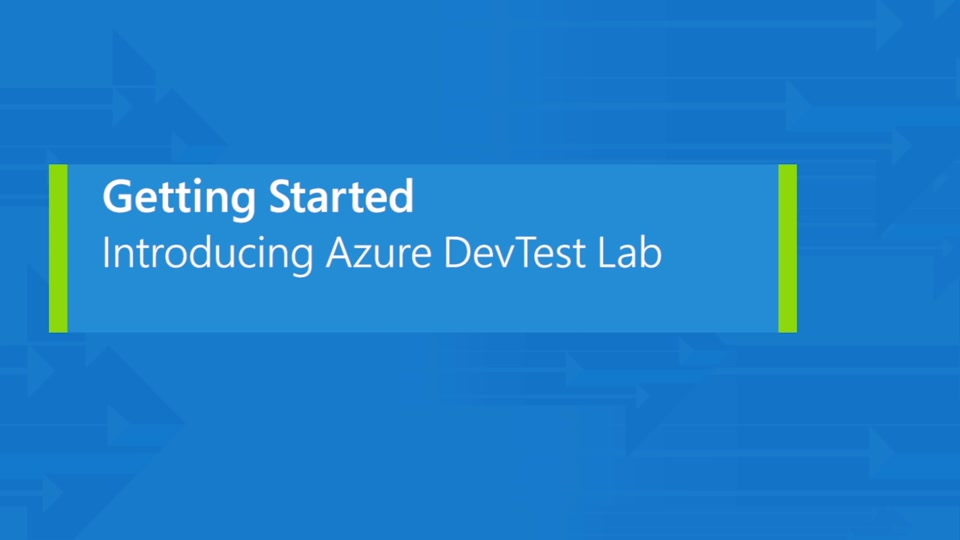 Introducing Azure DevTest Lab