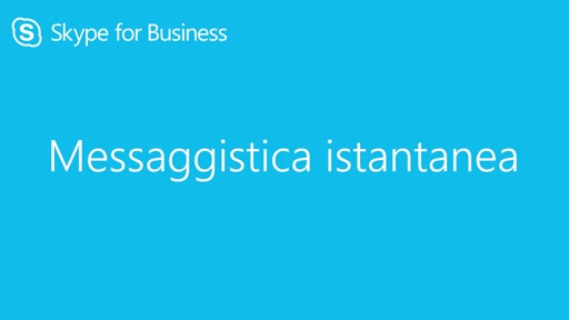 Skype4Business || Messaggistica istantanea