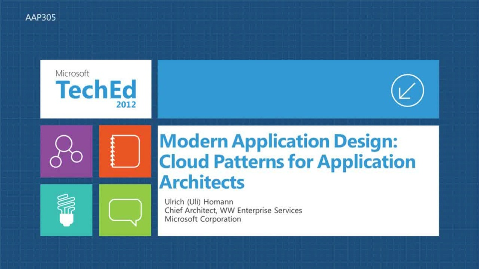 Modern Application Design: Cloud Patterns for Application Architects