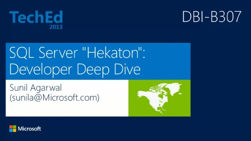"Microsoft SQL Server In-Memory OLTP Project ""Hekaton"": App Dev Deep Dive"