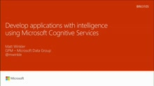 Develop applications with intelligence using Microsoft Cognitive Services