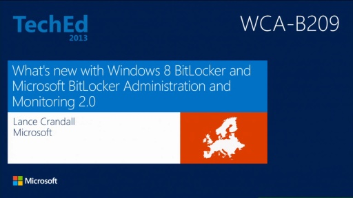 What's New with Windows 8 BitLocker and Microsoft BitLocker Administration and Management (MBAM) 2.0