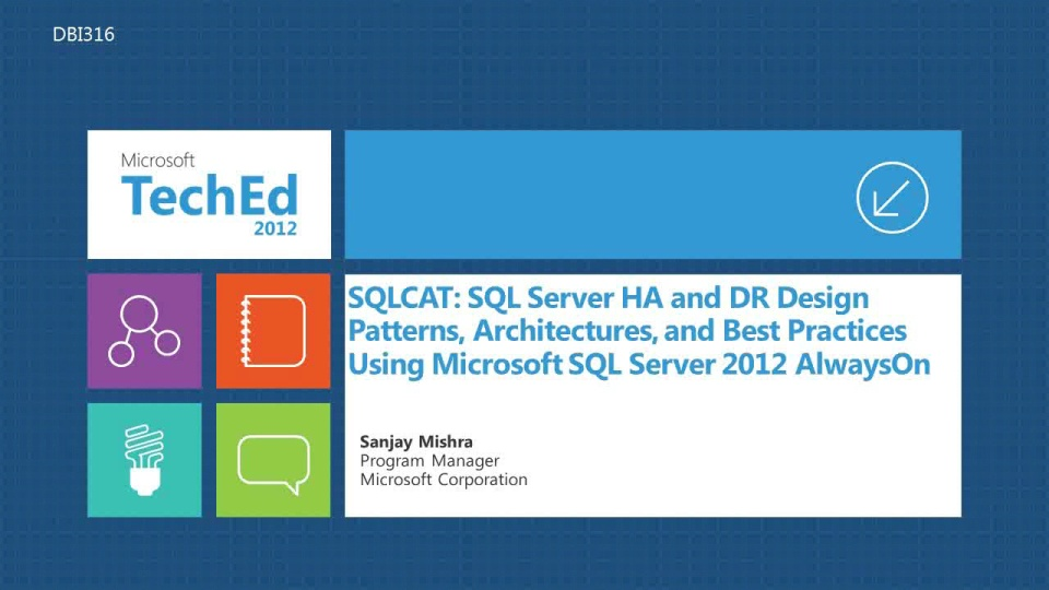 SQLCAT: SQL Server HA and DR Design Patterns, Architectures, and Best Practices Using Microsoft SQL Server 2012 AlwaysOn
