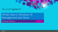 What's New in Windows 10 Management and the Windows Store