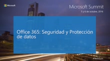T9 - Productivity: Office 365: Seguridad y Protección de datos