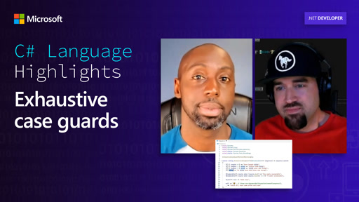 C# Language Highlights: Exhaustive case guards