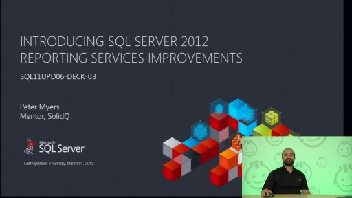 Presentation: Introducing SQL Server 2012 Reporting Services Improvements