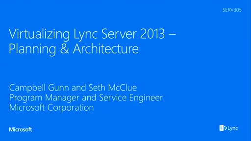 Virtualizing Lync Server 2013 - Planning & Architecture