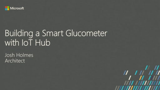 Building a Smart Glucometer with Azure IoT Hub (Azure IoT Hub を使ったスマート血糖測定器の構築)