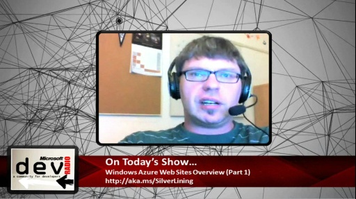 Microsoft DevRadio: (Part 1) What is Windows Azure Web Sites?