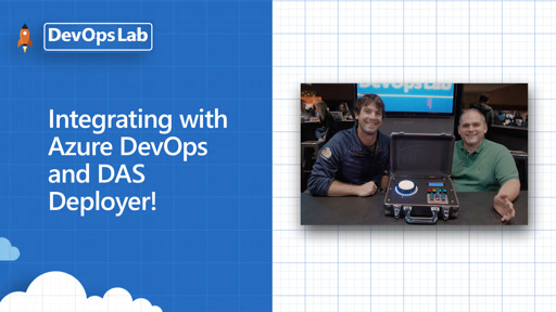 Integrating with Azure DevOps and DAS Deployer!