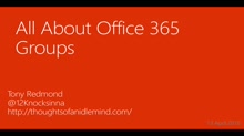 Be-Com E- Communications Event - Collaboration - Office 365 Groups (By Tony Redmond)