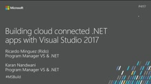 Building cloud connected .NET apps with Visual Studio 2017
