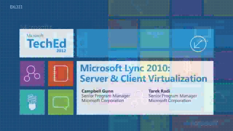Microsoft Lync 2010: Server and Client Virtualization