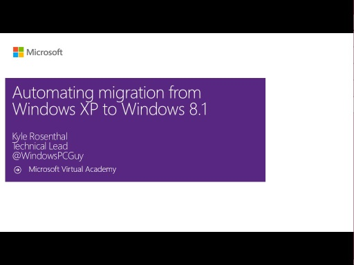 (Module 1) Automating Migration from Windows XP to Windows 8.1