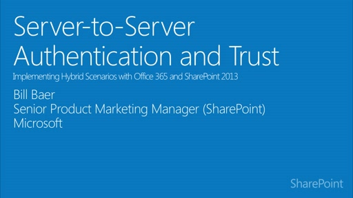 Module 2.4: Server-to-Server authentication and trust for SharePoint hybrid