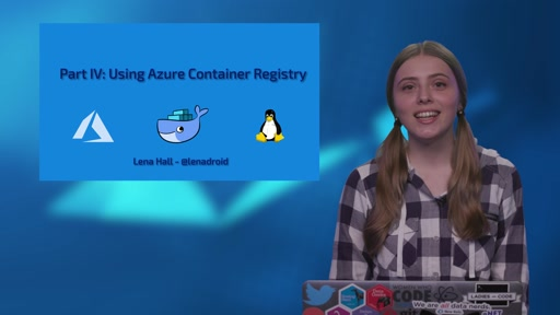 Part 4 of 4: Use Azure Container Registry