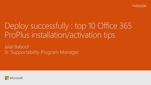 Deploy successfully : top 10 Office 365 ProPlus installation/activation tips