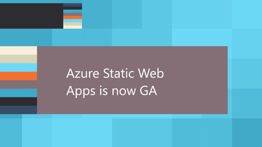 Azure Static Web Apps is now GA