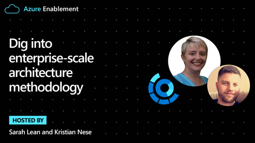 Dig into enterprise-scale architecture methodology