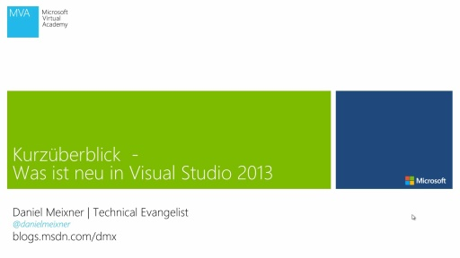 Kurzübersicht - Was ist neu in Visual Studio 2013 - Modul 1 - Connected IDE