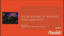 Key technologies for building advanced media apps