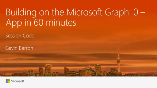 Building on the Microsoft Graph: 0 - App in 60 minutes.