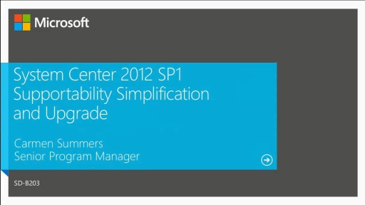 System Center 2012 SP1 Simplifications and Upgrades