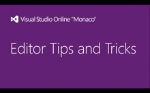 Editor Tips and Tricks