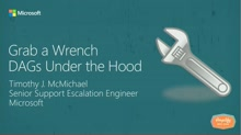 Grab a Wrench – DAGs under the hood