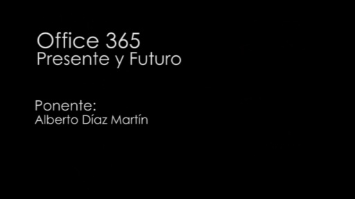 TechDay 2012. Office 365: Presente y futuro