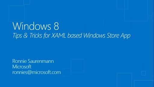 Tips and Tricks for developing Windows Store apps using XAML and C#
