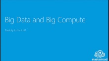 Big Data and Big Compute