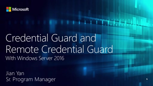 Credential Guard and Remote Guard in Windows Server 2016