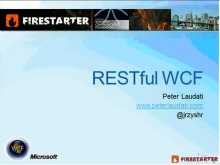 Windows Communication Foundation (WCF) Firestarter (Part 3 of 5): REST Programming with WCF