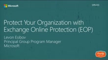 Protect your Organization with Exchange Online Protection (EOP)