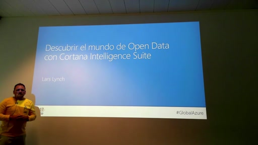 Track 3 Sesión 4 - Descubrir el mundo de Open Data con Cortana Intelligence y Azure