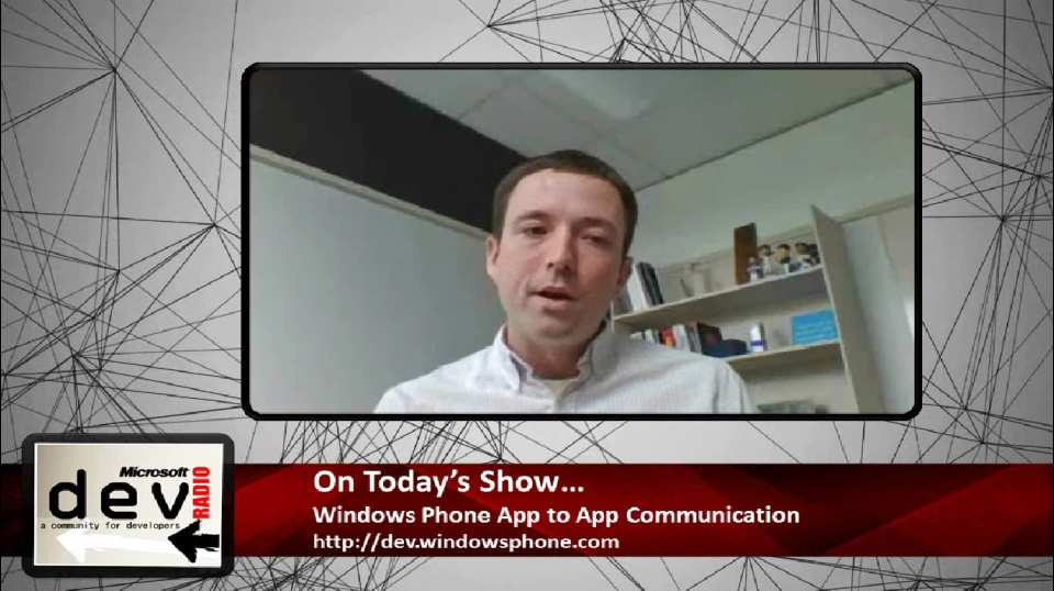 Microsoft DevRadio: Windows Phone App to App Communication Best Practices
