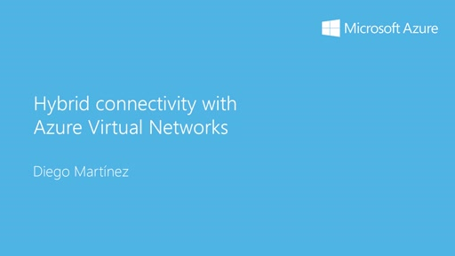 2 - Advanced: 10 - Conectividad híbrida con Azure Virtual Networks