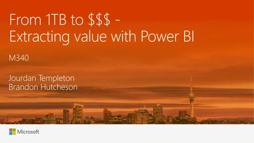 From 1TB to $$$ - Extracting value with Power BI