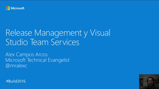 Build Latam: Release Management y Visual Studio Team Services